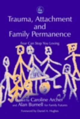 Trauma, Attachment and Family Permanence ebook  weltbild.de
