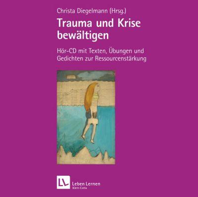 Trauma und Krise bewältigen, 1 Audio-CD