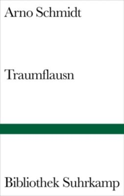 Traumflausn, Arno Schmidt