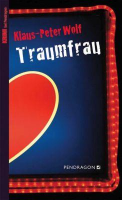Traumfrau, Klaus-Peter Wolf