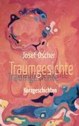 Traumgesichte - Josef Oscher |