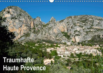 Traumhafte Haute Provence (Wandkalender 2019 DIN A3 quer), Tanja Voigt