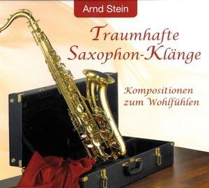 Traumhafte Saxophon-Klänge, Arnd Stein