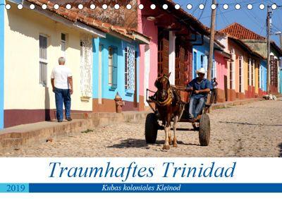 Traumhaftes Trinidad - Kubas koloniales Kleinod (Tischkalender 2019 DIN A5 quer), Henning von Löwis of Menar