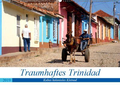 Traumhaftes Trinidad - Kubas koloniales Kleinod (Wandkalender 2019 DIN A2 quer), Henning von Löwis of Menar