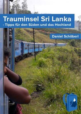 Trauminsel Sri Lanka, Daniel Schöberl