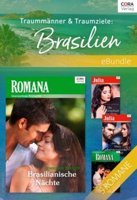 Traummänner & Traumziele: Brasilien, Anne Mather, Sarah Morgan, Jane Porter, Jennifer Taylor