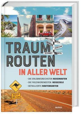 Traumrouten in aller Welt