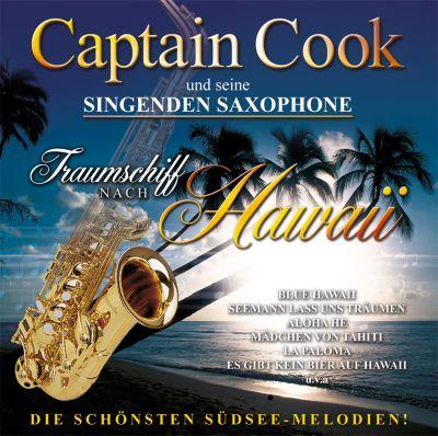 Traumschiff nach Hawaii, Captain Cook Und Seine Singenden Saxophone