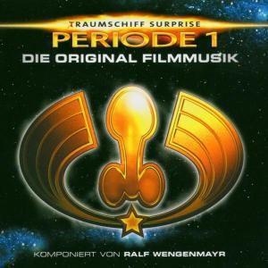 (T)Raumschiff Surprise - Periode 1, Ost, Ralf (composer) Wengenmayr