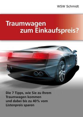 Traumwagen zum Einkaufspreis?, W. S. W. Schmidt