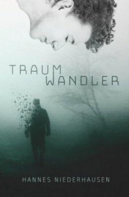 Traumwandler - Hannes Niederhausen |