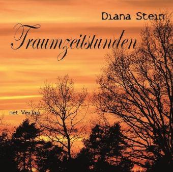 Traumzeitstunden - Diana Stein |