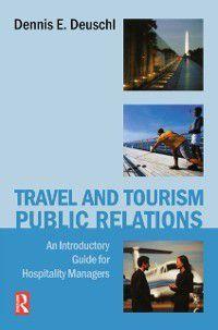 Travel and Tourism Public Relations, Dennis Deuschl