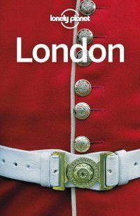 Travel Guide: Lonely Planet London, Steve Fallon, Damian Harper, Peter Dragicevich, Lonely Planet, Emilie Filou
