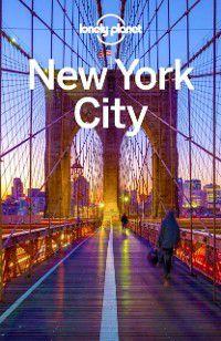Travel Guide: Lonely Planet New York City, Michael Grosberg, Ray Bartlett, Lonely Planet, Regis St Louis, Brian Kluepfel, Ali Lemer, Robert Balkovich