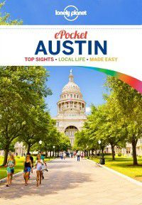 Travel Guide: Lonely Planet Pocket Austin, Lonely Planet, Amy C Balfour