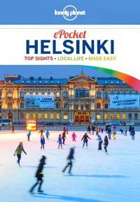 Travel Guide: Lonely Planet Pocket Helsinki, Mara Vorhees, Lonely Planet, Catherine Le Nevez