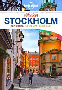 Travel Guide: Lonely Planet Pocket Stockholm, Becky Ohlsen, Charles Rawlings-Way, Lonely Planet