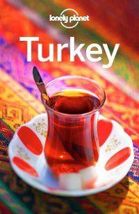 Travel Guide: Lonely Planet Turkey, Steve Fallon, Virginia Maxwell, James Bainbridge, Brett Atkinson, John Noble, Lonely Planet, Jessica Lee, Hugh McNaughtan