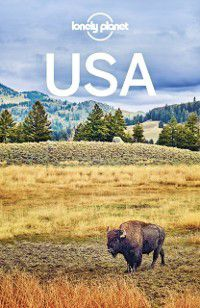 Travel Guide: Lonely Planet USA, Carolyn Bain, Sara Benson, Andrew Bender, Kate Armstrong, Ray Bartlett, Brett Atkinson, Lonely Planet, Greg Benchwick, Amy C Balfour, Benedict Walker