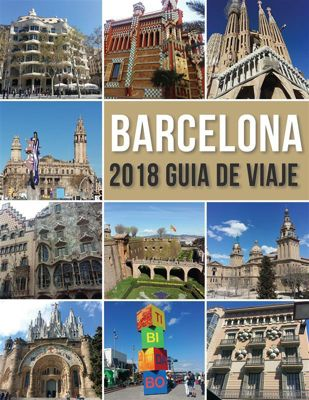 Travel Guides: Barcelona 2018 Guia de Viaje, Mobile Library