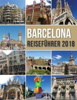 Travel Guides: Barcelona Reiseführer 2018, Mobile Library