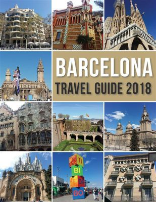 Travel Guides: Barcelona Travel Guide 2018, Mobile Library