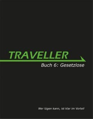 Traveller 06. Gesetzlose, Gareth Hanrahan