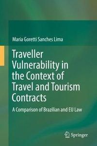 Traveller Vulnerability in the Context of Travel and Tourism Contracts, Maria Goretti Sanches Lima