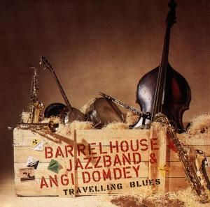 Travellin' Blues, Angi Barrelhouse Jazzband & Domdey
