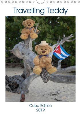 Travelling Teddy Cuba Edition 2019 (Wall Calendar 2019 DIN A4 Portrait), Christian Kneidinger C-K-Images