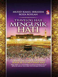 Travelog Haji Mengusik Hati, Muhd Kamil Ibrahim, Roza Roslan