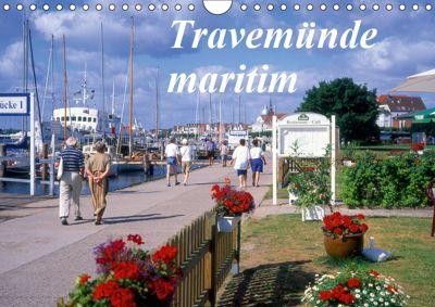 Travemünde maritim (Wandkalender 2019 DIN A4 quer), Lothar Reupert