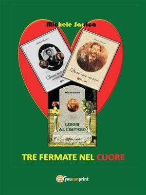Tre fermate nel cuore, Michele Sarrica