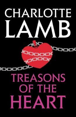 Treasons of the Heart, Charlotte Lamb