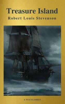 Treasure Island ( Active TOC, Free Audiobook) (A to Z Classics), Robert Louis Stevenson, A to Z Classics