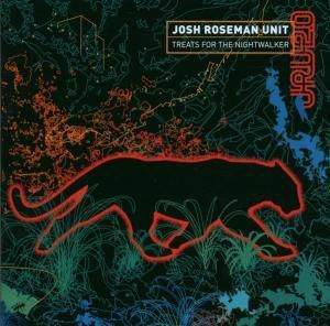Treats For The Nightwalker, Josh Roseman