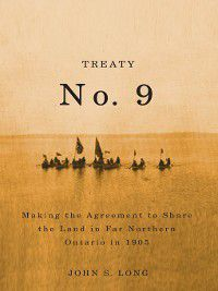 Treaty No. 9, John S. Long