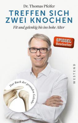 Treffen sich zwei Knochen, Dr. Thomas Pfeifer