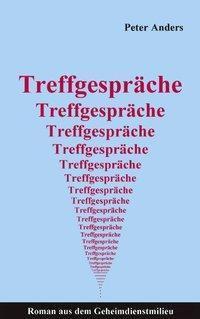Treffgespräche - Peter Anders pdf epub