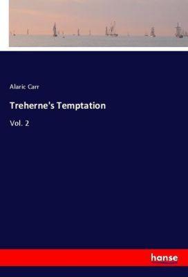 Treherne's Temptation, Alaric Carr