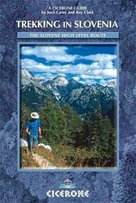 Trekking in Slovenia, Justi Carey, Roy Clark