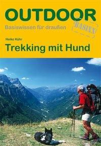 Trekking mit Hund, Heiko Kühr