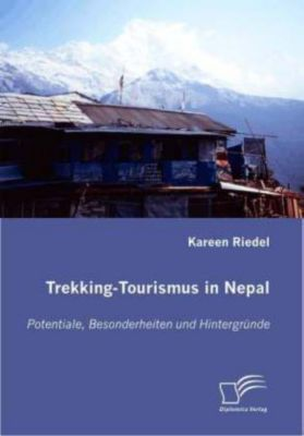 Trekking-Tourismus in Nepal, Kareen Riedel