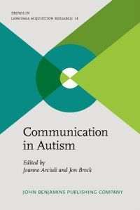 Trends in Language Acquisition Research: Communication in Autism