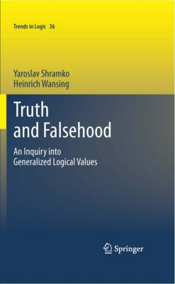 Trends in Logic: Truth and Falsehood, Heinrich Wansing, Yaroslav Shramko