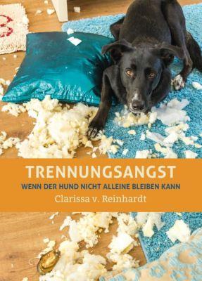 Trennungsangst - Clarissa von Reinhardt |