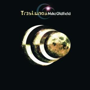 Tres Lunas (1 Cd), Mike Oldfield