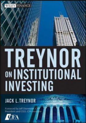Treynor On Institutional Investing, Jack L. Treynor